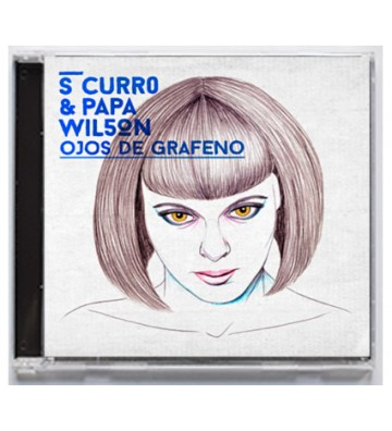 "CD S CURRO ""Ojos de grafeno"""