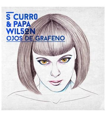 """CURRO """"Ojos de grafeno"""" Vinyl"""