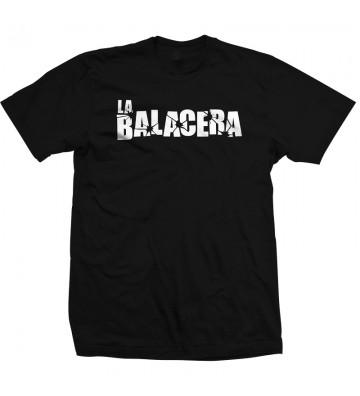 LA BALACERA T-SHIRT